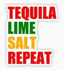 Quote | Tequila Lime Salt Repeat