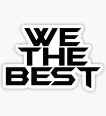 Quote | We The Best