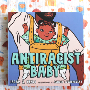 Antiracist Baby Boardbook