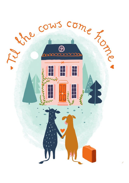 'Til the cows come home' Valentine's Day Card