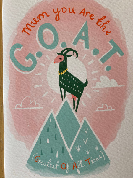 'Mum you are the G.O.A.T' Mother's Day Card