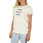 Womens The Light Blonde Jesus Drank Wine Tee In White - Brother's on the Boulevard