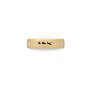 "Womens Lenny & Eva ""Be The Light"" Sentiment in Gold - Brother's on the Boulevard"