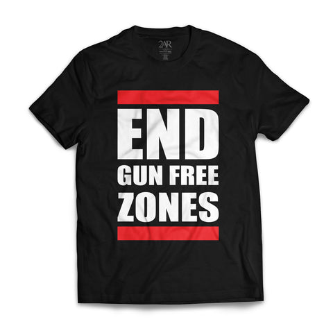 """End Gun Free Zones"" BLACK T-Shirt"