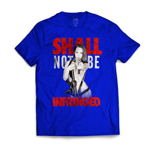 """Shall Not Be Infringed"" ROYAL BLUE T-Shirt"