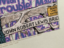 Load image into Gallery viewer, Good Trouble • John Robert Lewis