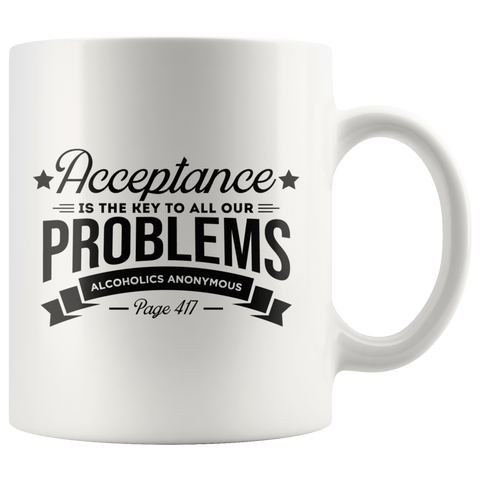 Acceptance is the Key Coffee Mug