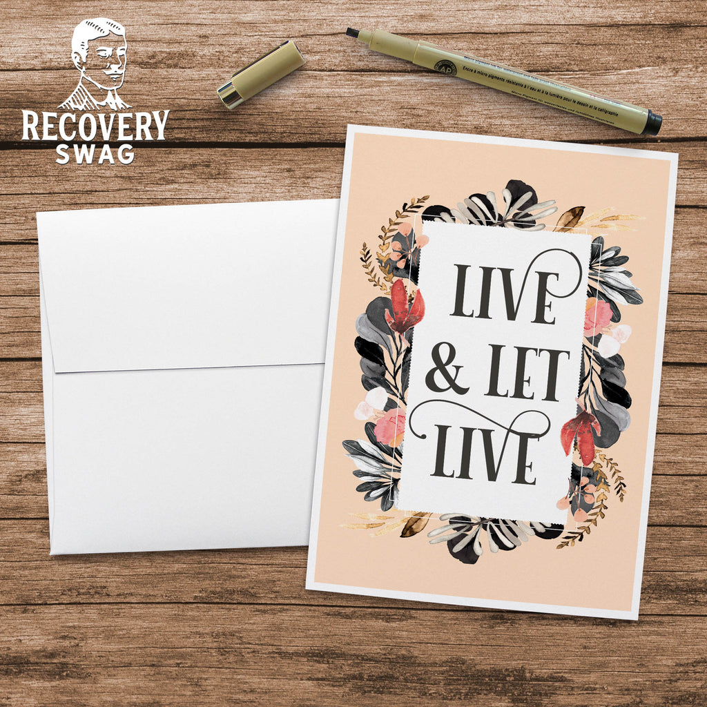 Live & Let Live Blank Greeting Card - 12 Step Recovery Card