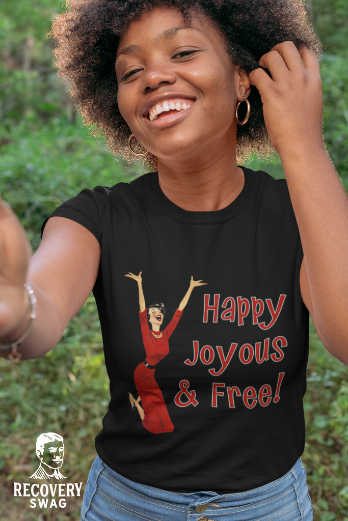 Happy Joyous & Free - Premium T-Shirt