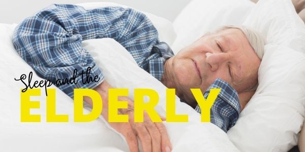 Sleep and the Elderly