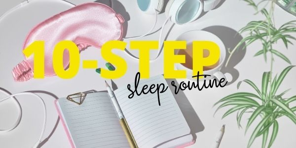 Ten Step Bedtime Routine