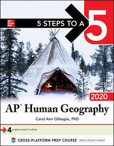 McGraw Hill 5 Steps to a 5: AP Human Geography 2020
