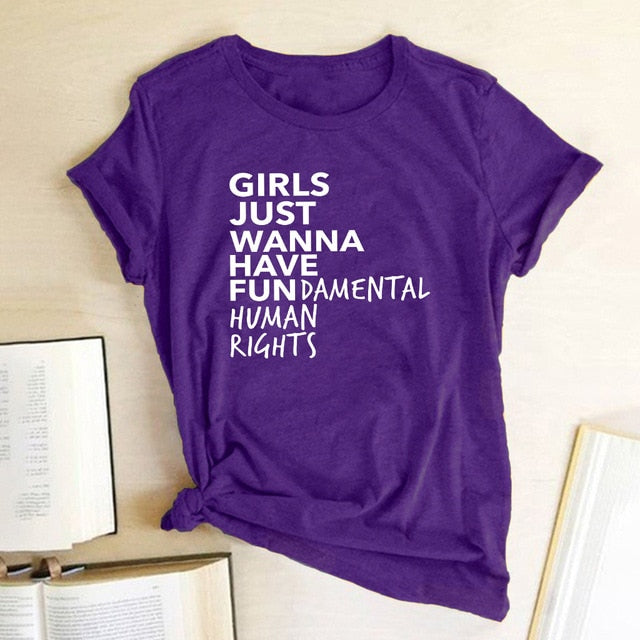 Feminist Feminism T Shirt Girls Just Wanna Have Fundamental Human Rights Letter Print T Shirt Women Short Sleeve Summer Tops Tee