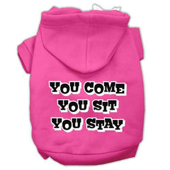 You Come, You Sit, You Stay Screen Print Pet Hoodies Bright Pink Size XXXL(20)