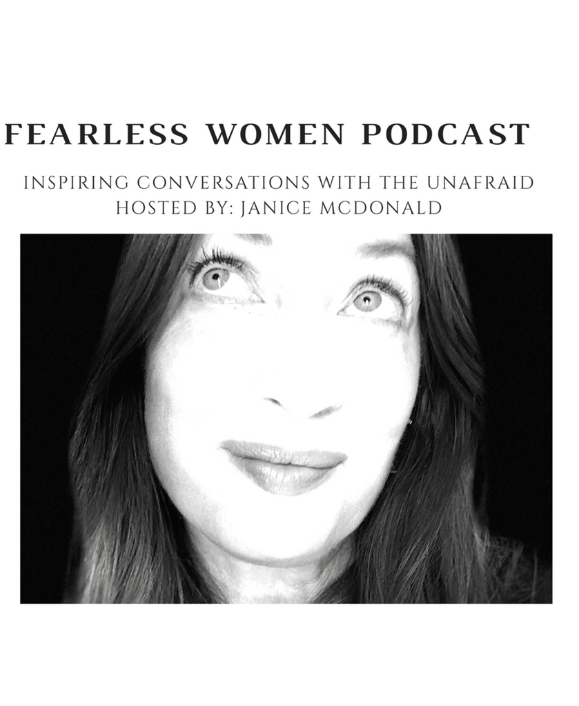 Listen to the Popular and Influential Fearless Women Podcast. And tell your friends to also.