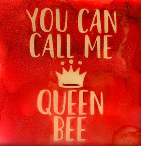 Call Me Queen Bee