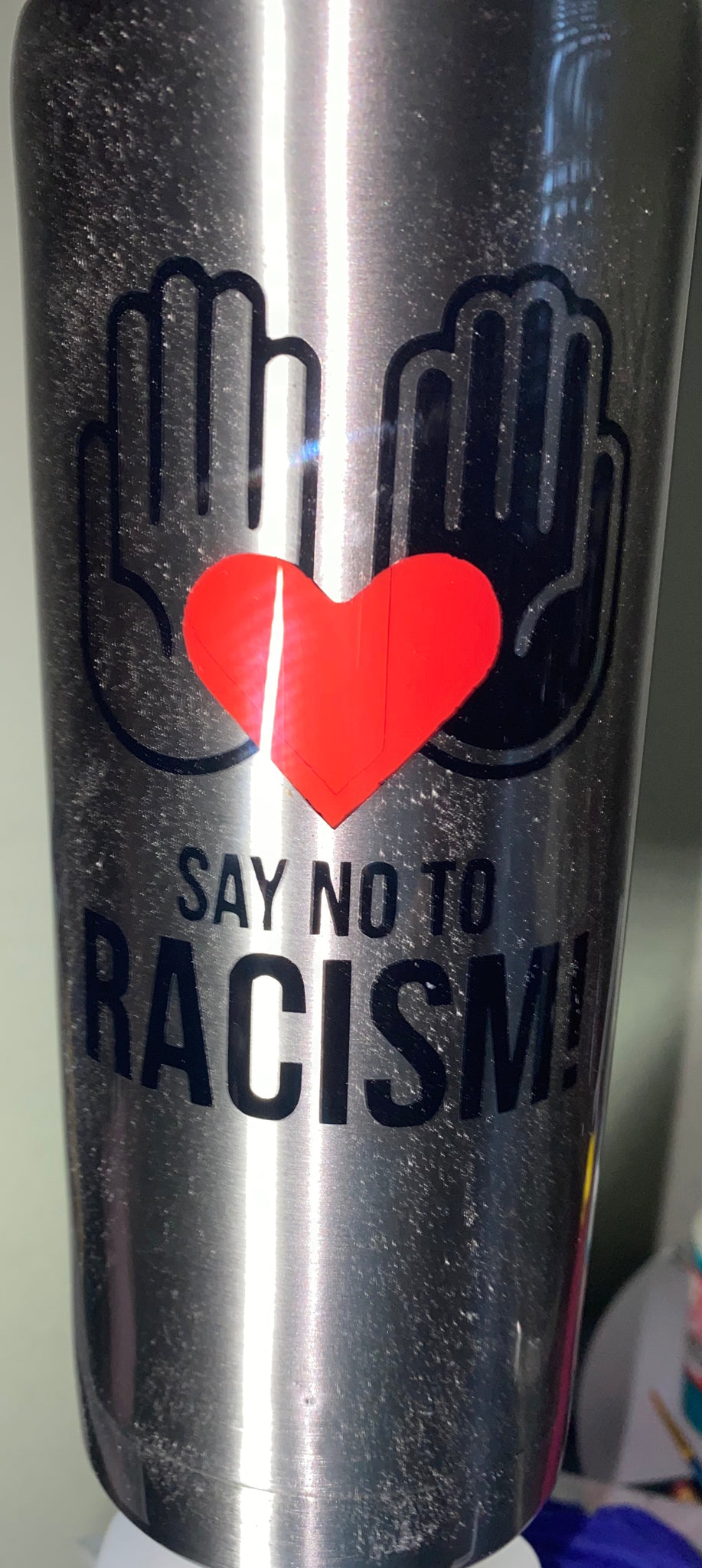 Say No To Racism Tumbler