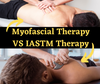 Myofascial Therapy VS IASTM Therapy