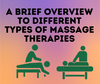 A Brief Overview to Different Types of Massage Therapies