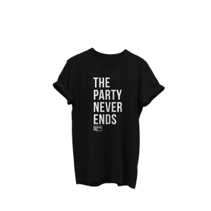 Party Never Ends T Shirt