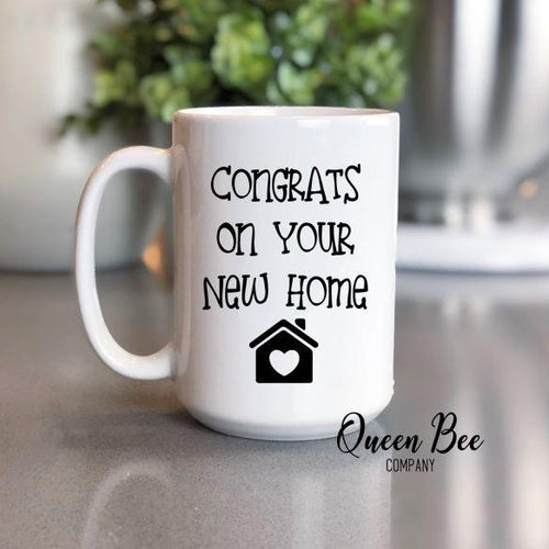 Congrats On Your New Home Coffee Mug - The Queen Bee Company