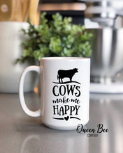Load image into Gallery viewer, Cows Make Me Happy Coffee Mug - The Queen Bee Company