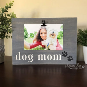 Dog Mom Picture Frame - The Queen Bee Company