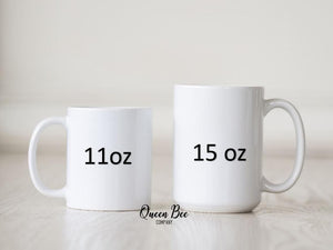 Sisters Coffee Mug - The Queen Bee Company