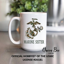 Load image into Gallery viewer, US Marine Sister Coffee Mug - The Queen Bee Company