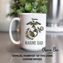 Load image into Gallery viewer, US Marine Dad Coffee Mug - The Queen Bee Company