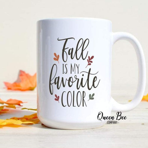 Fall is my Favorite Color Coffee Mug - The Queen Bee Company