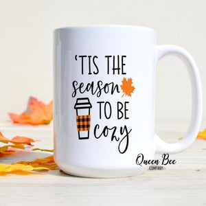 'Tis the Season to be Cozy Coffee Mug - The Queen Bee Company