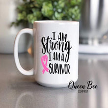 Load image into Gallery viewer, I am Strong I am a Survivor - Breast Cancer Awareness Coffee Mug - The Queen Bee Company