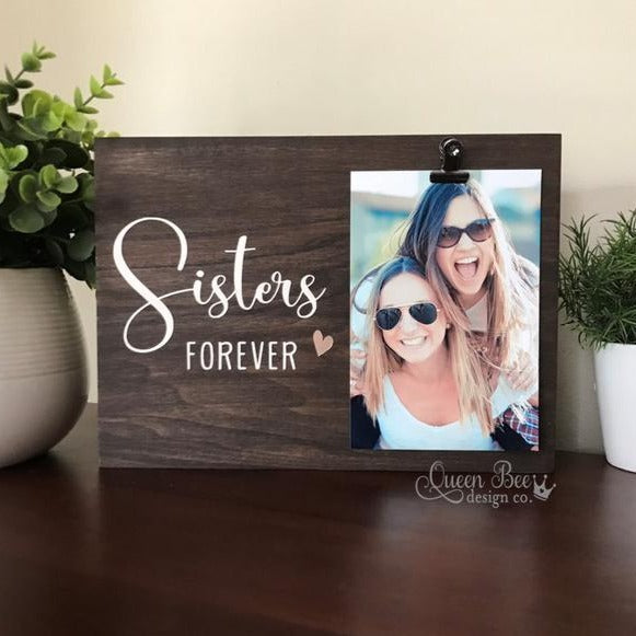 Sisters Forever Picture Frame - The Queen Bee Company