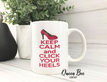 Load image into Gallery viewer, Keep Calm and Click Your Heels Coffee Mug - The Queen Bee Company