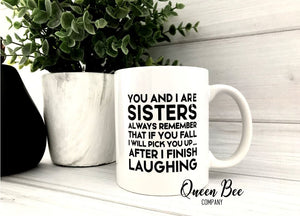 Sister Coffee Mug, Funny Coffee Mug - The Queen Bee Company