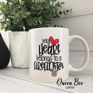 My Heart Belongs to a Firefighter Coffee Mug - Wife of Firefighter Mug - The Queen Bee Company