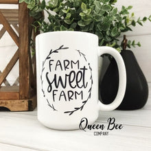 Load image into Gallery viewer, Farm Sweet Farm Coffee Mug - The Queen Bee Company