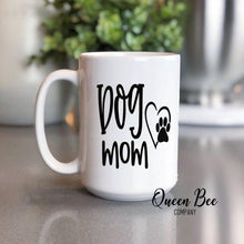Load image into Gallery viewer, Dog Mom Coffee Mug - The Queen Bee Company