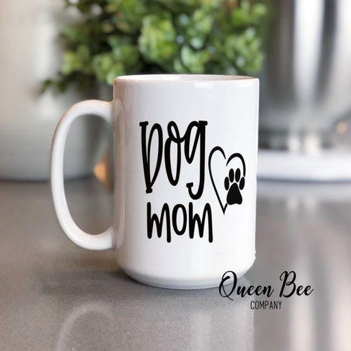 Dog Mom Coffee Mug - The Queen Bee Company