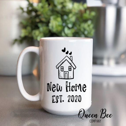 New Home Est 2020 Coffee Mug - The Queen Bee Company