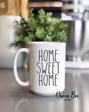 Load image into Gallery viewer, Home Sweet Home Coffee Mug - The Queen Bee Company