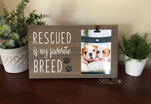 Load image into Gallery viewer, Rescued Is My Favorite Breed Photo Frame - The Queen Bee Company