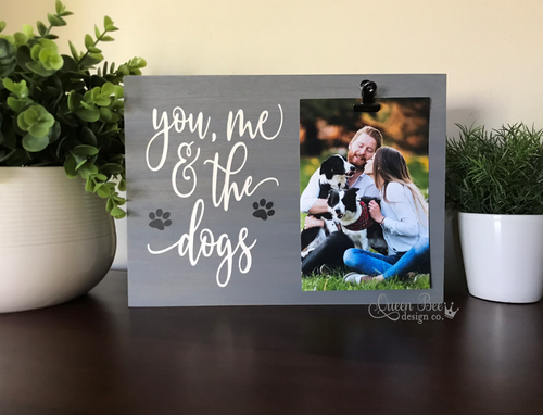 You Me and The Dogs Picture Frame - The Queen Bee Company