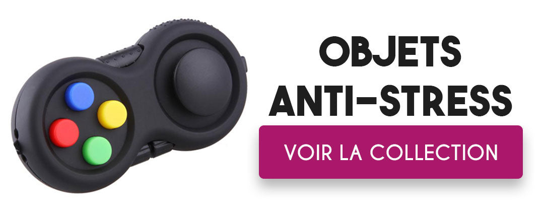 Collection jouets anti-stress