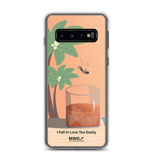 I Fall in Love Too Easily Samsung Case