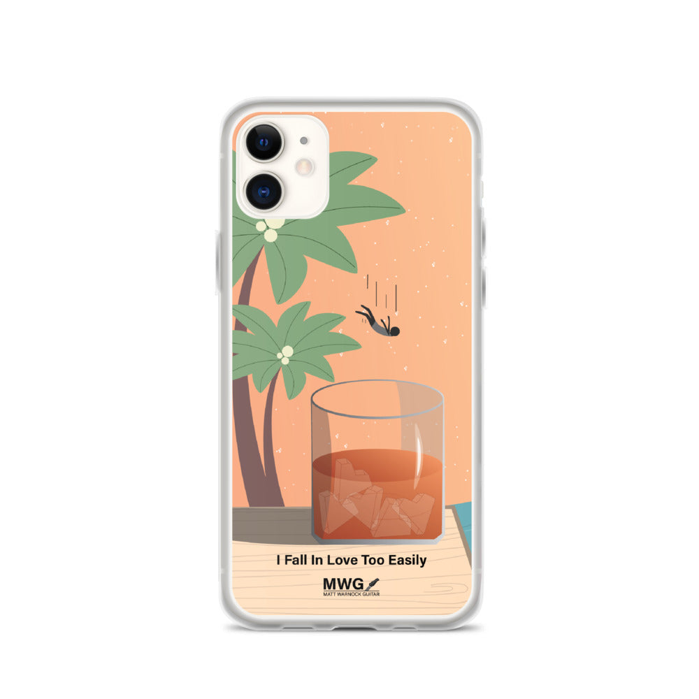 I Fall in Love Too Easily iPhone Case
