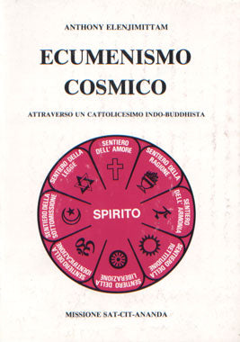 Ecumenismo Cosmico - Anthony Elenjimittam