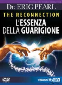 The Reconnection. L'Essenza della Guarigione (DVD) - Eric Pearl