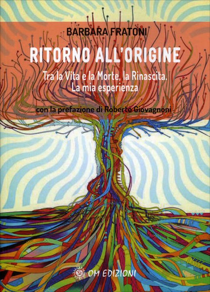 Ritorno all'Origine - Barbara Fratoni